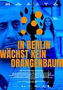 Фільм «In Berlin wächst kein Orangenbaum» (2020)
