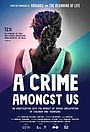 Фильм «A Crime Amongst Us» (2020)
