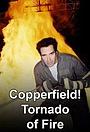 Магия Дэвида Копперфилда: Огненный смерч