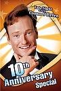 Late Night with Conan O'Brien: 10th Anniversary Special