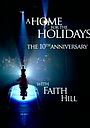 The 10th Annual 'A Home for the Holidays' with Faith Hill