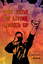 Фильм «The Year of Living Locked Up» (2020)