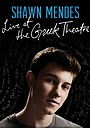 Фильм «Shawn Mendes: Live at the Greek Theatre» (2016)