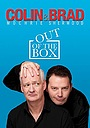 Colin & Brad: Out of the Box