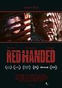 Фільм «Red Handed» (2017)