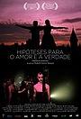 Фильм «Hipóteses para o Amor e a Verdade» (2015)
