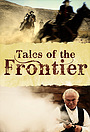 Сериал «Tales of the Frontier» (2012)