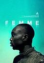 Фільм «Femme» (2021)