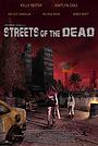 Фильм «Streets of the Dead» (2021)
