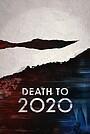 Фільм «Смерть 2020-му» (2020)