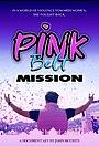 Фільм «Pink Belt Mission» (2021)