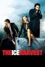 Фільм «Льдовий урожай» (2005)