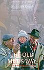 Фильм «The Old Men's Way» (1998)