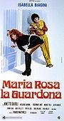 Фільм «Maria Rosa la guardona» (1973)
