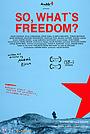 Фильм «Si atunci, ce e libertatea?» (2020)