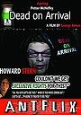 Фильм «Dead on Arrival» (2013)