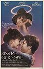 Фільм «Поцелуй меня на прощанье» (1982)