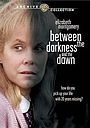 Фильм «Between the Darkness and the Dawn» (1985)